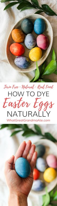 Learn how to dye Easter eggs naturally using real food ingredients, and without any chemical laden food dyes. It's easy and the colors are so vibrant and fun!   #easter #toxinfree #naturalliving #naturalhome #realfood #kidfriendly via @whatggmaate
