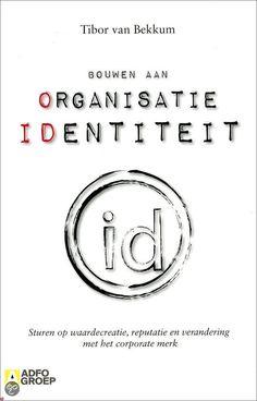 Een uitstekend boek over organisatie-identiteit.