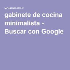 gabinete de cocina minimalista - Buscar con Google
