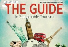 The Guide to #Sustainable #Tourism 2013