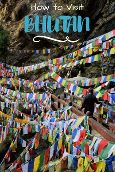 Everything you need to know on how to visit Bhutan,  a truly incredible and yet crazy expensive country to visit.