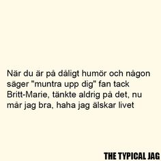 Sarcastic Quotes, Funny Quotes, Mood Quotes, Life Quotes, Swedish Quotes, Perfect Word, Love Words, Funny Texts, Life Lessons