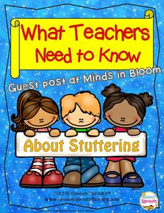 Guest Post at Minds in Bloom: What Teachers Need to Know about Stuttering Speech Therapy Activities, Language Activities, Teacher Hacks, Your Teacher, Classroom Freebies, Classroom Ideas, Reading Fluency, Text Pictures, Classroom Inspiration