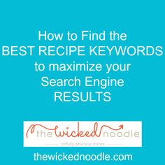 Easy tutorial for how to find and organize great recipe keywords for SEO!
