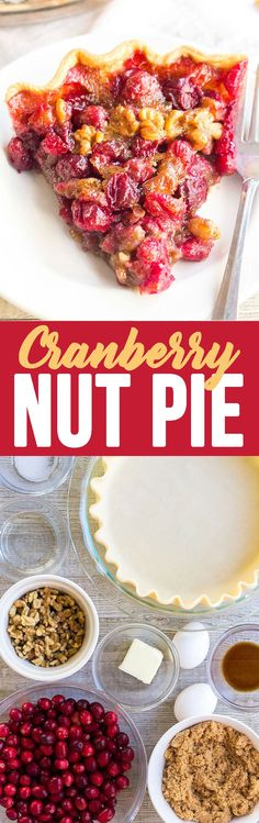 Cranberry Walnut Pie is a sweet, tart, and nutty pie that's a showstopping dessert for the holidays! Savor this pie as is, or top it with a scoop of vanilla ice cream for a treat you won't forget! via @Rachael Yerkes