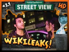 ATS Street View - 3.1 - Wikileaks Disclosures (HD)