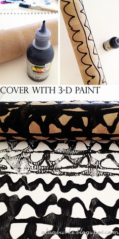 Art with cardboard rolls! -- Use 3-D paint to cover the surface of the cardboard roll with designs and while the paint is wet roll it across your surface.