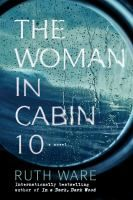 "The Woman in Cabin 10 by Ruth Ware. ""From New York Times bestselling author of the 'twisty-mystery' (Vulture) novel In a Dark, Dark Wood, comes The Woman in Cabin an equally suspenseful and haunting novel from Ruth Ware - this time, set at sea. New Books, Good Books, Books To Read, Reading Lists, Book Lists, Reading Nook, Reading 2016, Oprah Book Club List, Reading Time"
