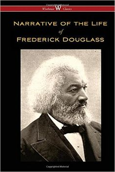 Narrative of the Life of Frederick Douglass (Wisehouse Classics Edition): Frederick Douglass: 9789176370612: Ebook Free