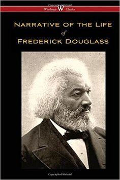 Narrative of the Life of Frederick Douglass (Wisehouse Classics Edition): Frederick Douglass: 9789176370612: Ebook Free