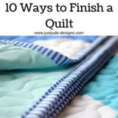 Bindings & Finishes - Just Jude Designs - Quilting, Patchwork & Sewing patterns and classes Quilt Binding Tutorial, Sewing Binding, Bias Binding, Backing A Quilt, Quilt Blocks, Quilting Tips, Quilting Tutorials, Beginner Quilting, Quilting Projects