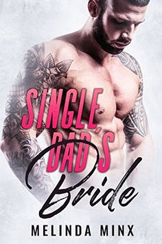 Single Dad's Bride by Melinda Minx https://www.amazon.ca/dp/B06XKHKYMR/ref=cm_sw_r_pi_dp_x_dRFZybAP23H3N