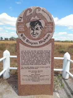 "10. Route 66 was nicknamed the ""Mother Road,"" but it was also nicknamed after ""Oklahoma's Favorite Son"" Will Rogers. It became known as ""Will Rogers Highway."""