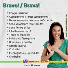 """""""Mi piace"""": 921, commenti: 11 - Learning Italian online (@impariamoitaliano) su Instagram: """"BRAVO! / BRAVA! Ti presentiamo espressioni per congratularci con qualcuno: Congratulazioni!…"""" Italian Words, Italian Language, Learning Italian, English Vocabulary, Learn English, Brave, Greek, Italy, School"""