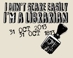 I'm a librarian! #library #libraries #librarians