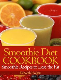 """Read """"Smoothie Diet Cookbook: Smoothie Recipes to Lose the Fat"""" by Deborah Holgers available from Rakuten Kobo. Smoothie Diet Cookbook Smoothie Recipes to Lose the Fat The Smoothie Diet is an easy way to lose weight while still sati. Diet Smoothie Recipes, Protein Shake Recipes, Smoothie Drinks, Smoothie Diet, Diet Recipes, Healthy Smoothies, Easy Weight Loss, Healthy Weight Loss, How To Lose Weight Fast"""