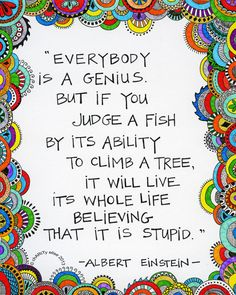Brightly Colored Art Print- Everybody is a Genius - Albert Einstein Quote