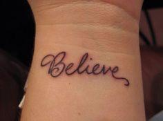 Believe tattoo on wrist
