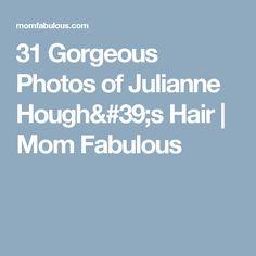 31 Gorgeous Photos of Julianne Hough's Hair | Mom Fabulous