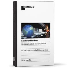 Science Exhibitions: Communication & Evaluation