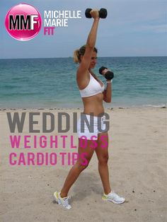 Wedding Weight Loss Cardio Tips.