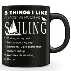 """""""Five Things I Like Almost As Much As Sailing"""" Mug"""