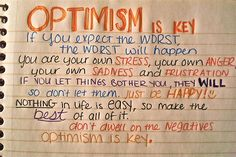 Optimism is key.