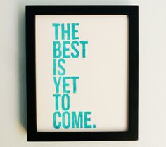 LINOCUT PRINT - Anniversary, Future -- The Best Is Yet To Come (Turquoise) Linocut Art 8x10. $19.00, via Etsy.