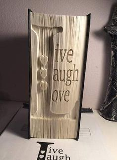 Live Laugh Love.Cut And Fold Book folding pattern. 549 Pages. #2082