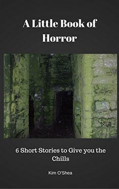 Buy A Little Book of Horror by Kim O'Shea and Read this Book on Kobo's Free Apps. Discover Kobo's Vast Collection of Ebooks and Audiobooks Today - Over 4 Million Titles! Ghost Hunting, Little Books, Short Stories, My Books, Audiobooks, Chill, Horror, This Book, Amazon
