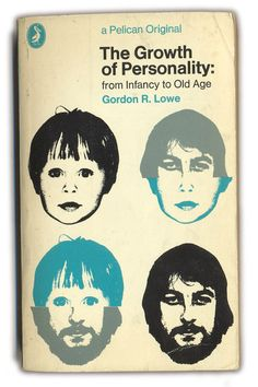 1972 The Growth of Personality - Gordon R.Lowe - Pelican Books