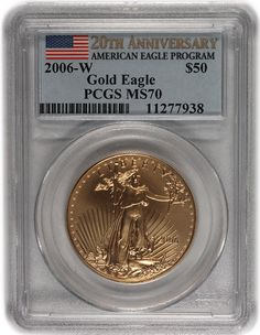2006-W $50 Eagle-20th Anniversary PCGS MS70. http://www.collectorscorner.com/Products/Item.aspx?id=18039261. #Gold #Eagle #Coin #AmericanEagleProgram #Anniversary #PCGS #MintState #Perfect #Modern #Collectible #Worlds #Top #Dealers #Collectors #Online #Marketplace