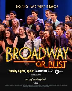 I just watched a preview of PBS's Broadway or Bust! Learn more at http://pbs.org/broadwayorbust