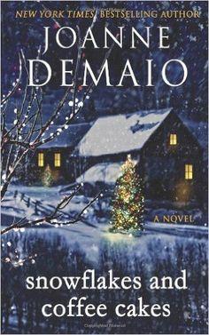 Snowflakes and Coffee Cakes: Joanne DeMaio: Amazon.com: Books