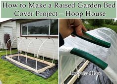 How to Make a Raised Garden Bed Cover Project – Hoop House - Homesteading - Gardening - Mini Greenhouse