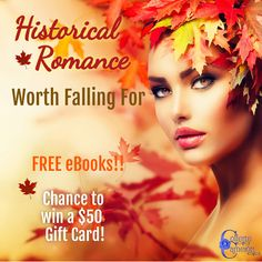 HISTORICAL ROMANCES WORTH FALLING FOR 35+ historical romances & a chance to win a $50 gift card! Get your books #HistoricalRomance #GiftCard #Giveaway #FreeBooks #RegencyRomance