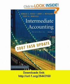 Intermediate Accounting, 2007 FASB Update, Volume 1 (9780470128756) Donald E. Kieso, Jerry J. Weygandt, Terry D. Warfield , ISBN-10: 0470128755  , ISBN-13: 978-0470128756 ,  , tutorials , pdf , ebook , torrent , downloads , rapidshare , filesonic , hotfile , megaupload , fileserve