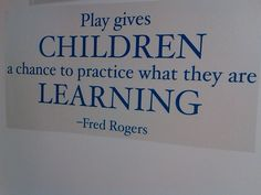 Fred Rogers on Play. trishlibn Fred Rogers on Play. Fred Rogers on Play. Preschool Quotes, Teaching Quotes, Education Quotes, Kindergarten Quotes, Play Quotes, Quotes To Live By, Me Quotes, Daily Quotes, Play Based Learning