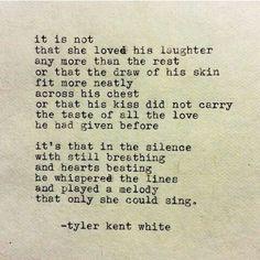tyler kent white quotes | Tyler Kent White | Quotes | Pinterest