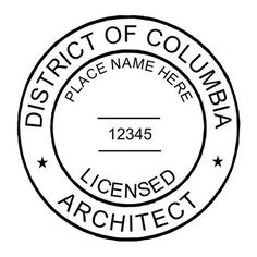 D.C. is a really remarkable place so there's no surprise to learn that D.C. requires their architects to have a special seal set up. They don't mandate whether your seal has to be wet or dry but they do require either to be 1-3/4 diameter.