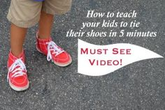 Teach your kids to tie their shoes in 5 minutes