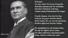 10 kasımAtatürk Akrostiş Şiiri Anlayamazlar seni, Tarihi bilmeyenler. Atatürk ismini kimin verdiği bilemezler, Tarihi bugün sanan kendini bilmezler. Ülkesine bir insan daha ne yapabilir ki bunu bile  düşünmez, Riyakar bedbahtlar. Kim ne derse dersin seveceğiz seni sonsuza kadar ….   Kaynak: http://www.kareay.com/2013/10/27/10-kasim-ataturk-akrostisi/#ixzz31f5CA29E  Bu yazı yukarıdaki linkten alınmıştır.
