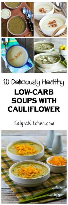 Here are 10 Deliciously Healthy Low-Carb (and gluten-free) Soups with Cauliflower. It's soup weather and all these cauliflower soups sound delicious! [featured on KalynsKitchen.com]