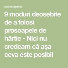 9 moduri deosebite de a folosi prosoapele de hârtie - Nici nu credeam că așa ceva este posibil Alter, Good To Know, Life Hacks, Things To Do, How To Plan, Mango, Handmade, Home, Therapy