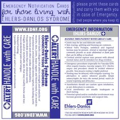 EDS Emergency Alert Card - To Print and Carry with You in Case of Emergency. Ehlers-Danlos Syndrome Patients need special care and precautions taken in the Emergency Room (ER).