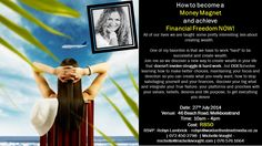 How to become a Money Magnet and achieve Financial Freedom NOW! See invite for details. Change you life. Change your outlook. Creating Wealth, 24 Years, Cape Town, Our Life, You Changed, Work Hard, Invite, How To Become, Freedom