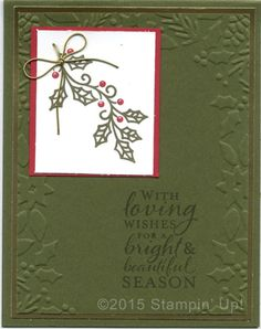 Stampin' Up! Christmas Cards - Embellished Ornaments stamp set and the Boughs & Berries Embossing Folder