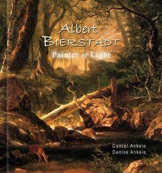 $9.99 Albert Bierstadt: Painter of Light