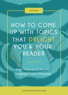 Struggling to come up with content and topics that will attract and delight your ideal reader? Click through to learn how to do just that! From trunkedcreative.com