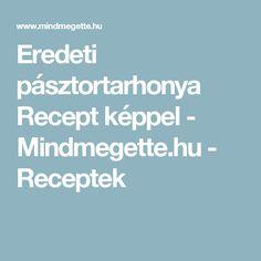 Eredeti pásztortarhonya Recept képpel - Mindmegette.hu - Receptek